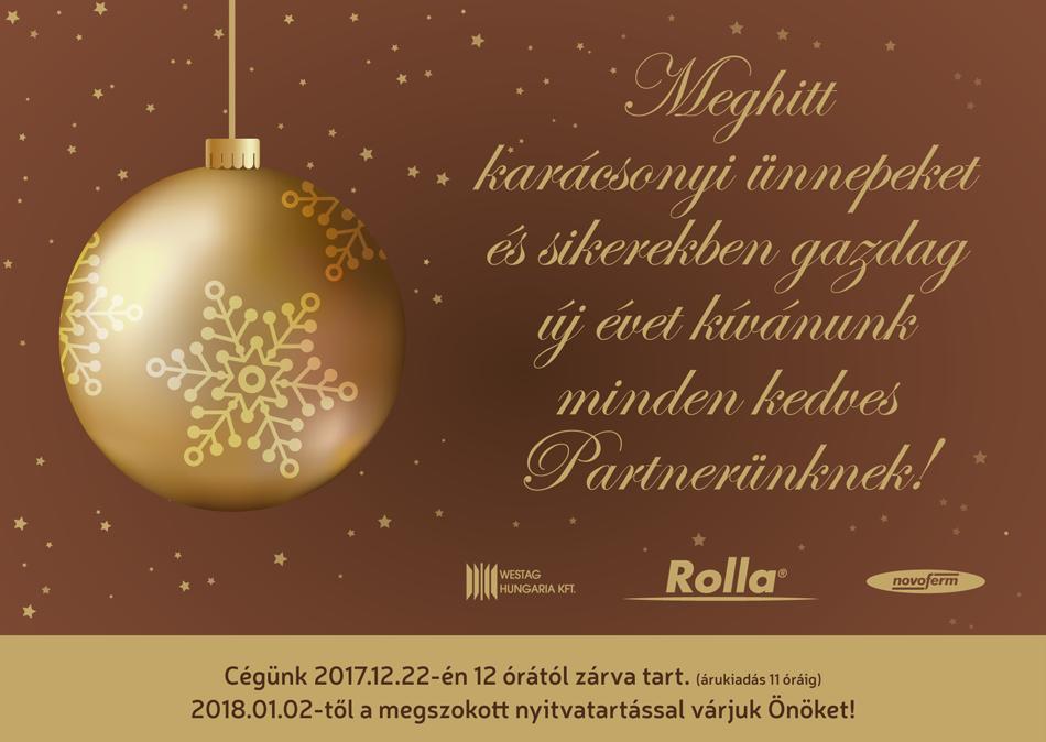 Meghitt karácsonyi ünnepeket és sikerekben gazdag új évet kívánunk minden kedves Partnerünknek! - Rolla Metal Zrt.